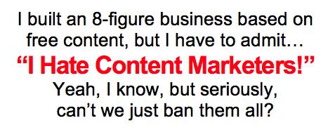 Let's ban content marketers