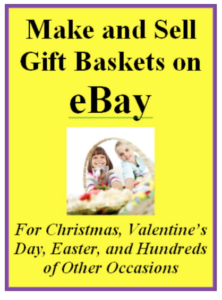 How to make and sell gift baskets on eBay – free report!
